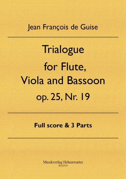 Guise, Jean François de – Trialogue for Flute, Viola and Bassoon op. 25 Nr. 19