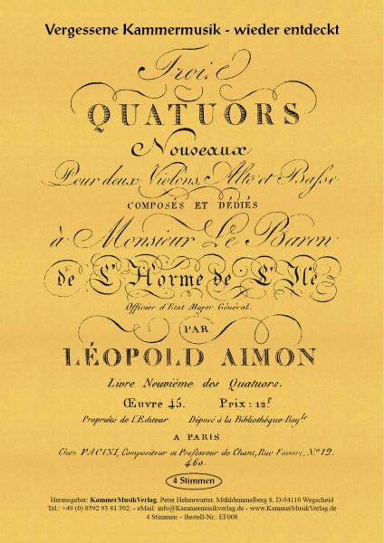 Aimon, Leopold – 3 Streichquartette, Nr. 1-3, f-Moll, op. 45