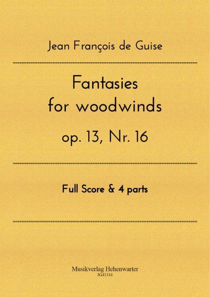 Guise, Jean François de – Fantasies for woodwinds op. 13, Nr. 16