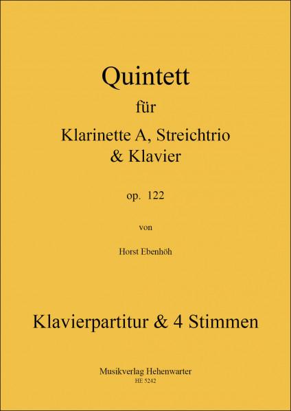 Ebenhöh, Horst – Quintett für Klarinette A, Streichtrio & Klavier, op. 122