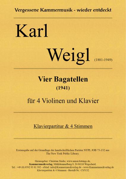 Weigl, Karl – Vier Bagatellen für 4 Violinen und Klavier