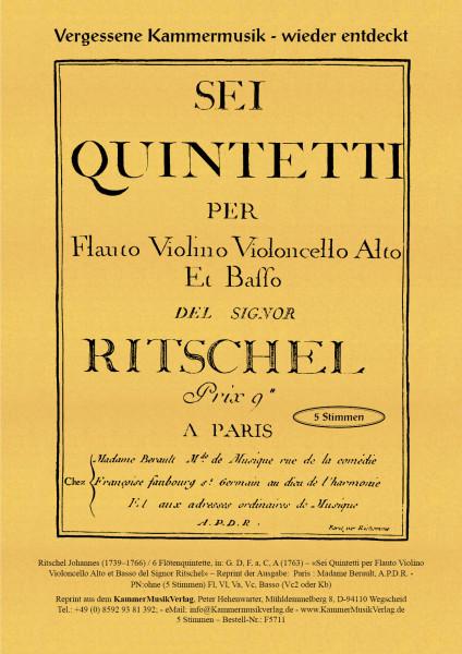 Ritschel, Johannes – 6 Flötenquintette, in: G. D, F, a, C, A