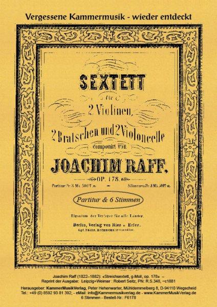 Raff, Joachim – Streichsextett, g-Moll, op. 178