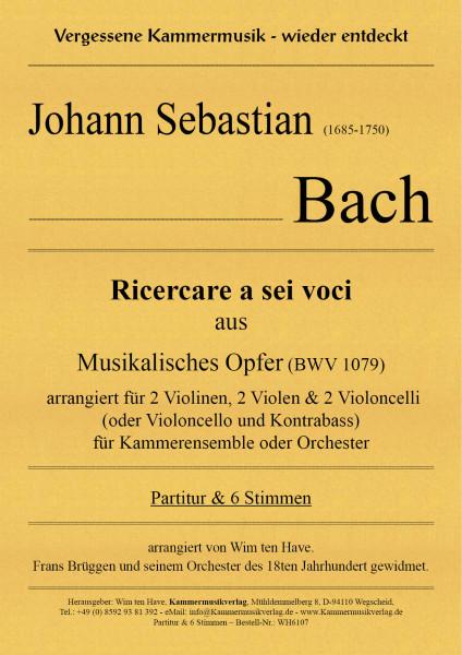 """Bach, Johann Sebastian – Ricercare a sei voci aus """"Musikalisches Opfer"""" (BWV 1079)"""