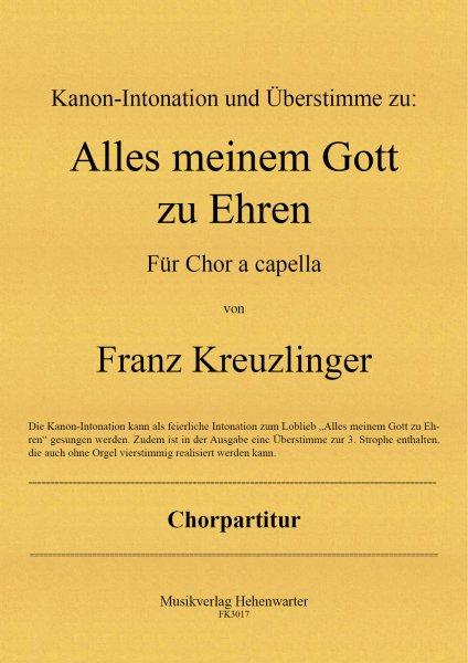 Kreuzlinger Franz – Alles meinem Gott zu Ehren