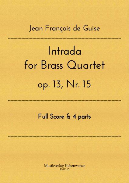 Guise, Jean François de – Intrada for Brass Quartet op. 13, Nr. 15
