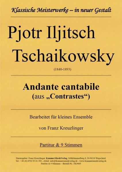 "Pjotr Iljitsch Tschaikowsky – Andante cantabile (aus ""Contrastes"")"