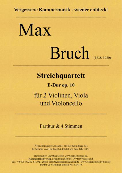 Bruch, Max – Streichquartett, E-Dur, op. 10