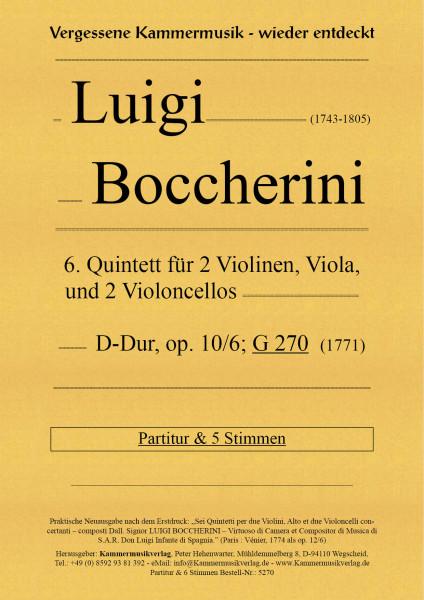 Boccherini, Luigi – 6. Quintett für 2 Violinen, Viola und 2 Violoncelli, D-Dur, op. 10-6; G 270