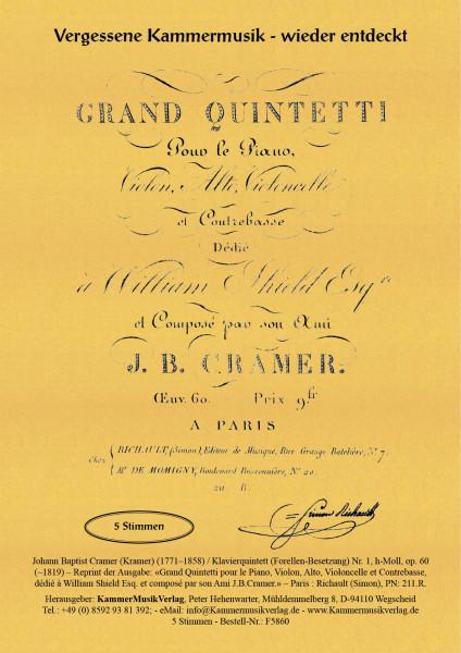 Cramer (Kramer), Johann Baptist – Klavierquintett (Forellen-Besetzung) Nr. 1