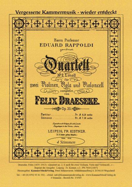 Draeseke, Felix – Streichquartett Nr. 2, e-Moll, op. 35