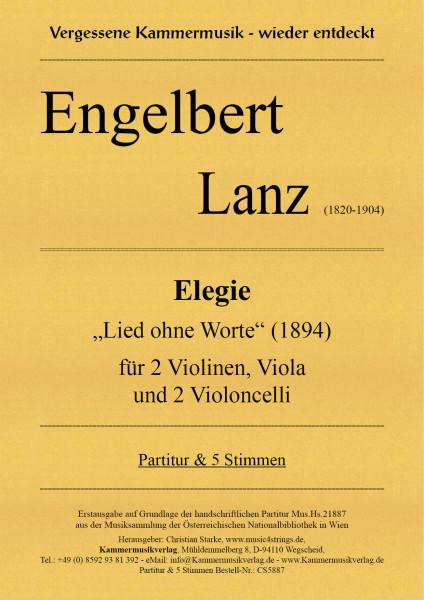"""Lanz, Engelbert – Elegie """"Lied ohne Worte"""" für Streichquintett (2Vc)"""