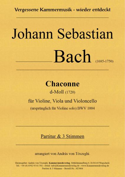 Bach, Johann Sebastian – Chaconne für Violine, Viola & Violoncello, d-Moll