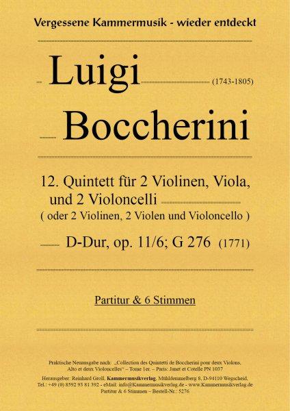 Boccherini, Luigi – 12. Quintett für 2 Violinen, Viola und 2 Violoncelli, D-Dur, op. 11/6; G 276