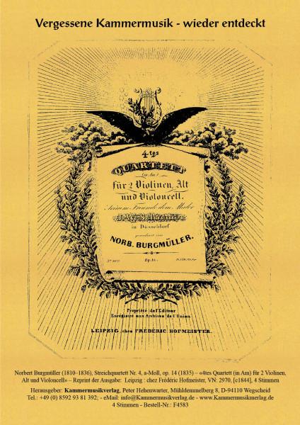 Burgmüller, Norbert – Streichquartett Nr. 4, a-Moll, op. 14
