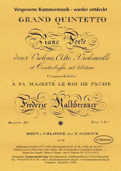 Kalkbrenner, Friedrich – Klavierquintett & Kb. ad. lib, G-Dur, op. 30