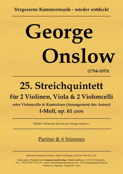 Onslow, George – Streichquintett Nr. 25, f-Moll, op. 61