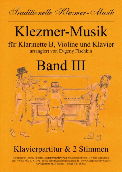 Klezmer-Musik – Band III für Klarinette B, Violine und Klavier
