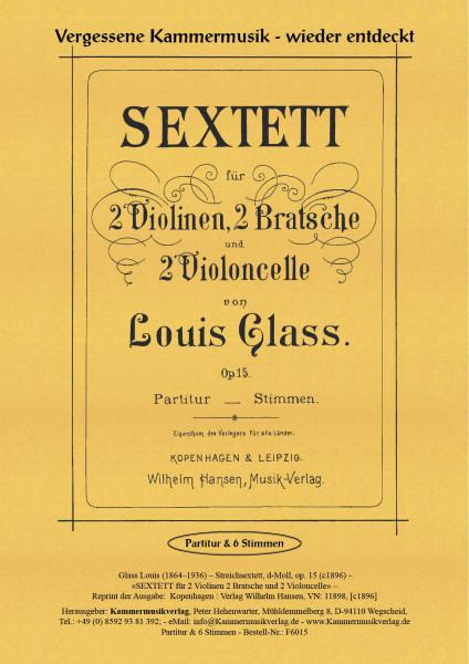 Glass, Louis – Streichsextett, d-Moll, op. 15