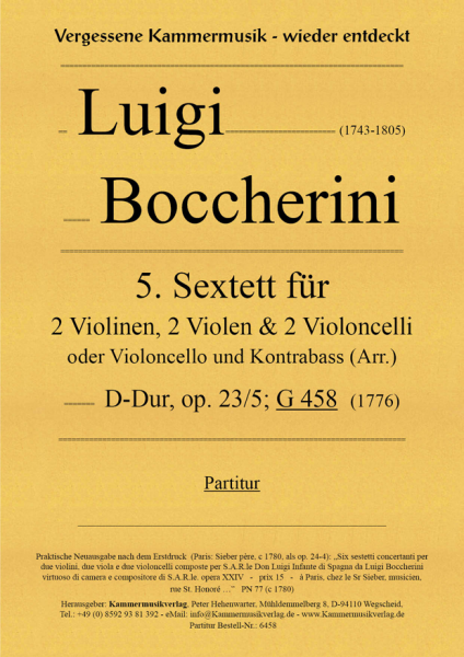 Boccherini, Luigi – 5. Sextett für 2 Violinen, 2 Violen und 2 Violoncelli, D-Dur, op. 23-5, G 458