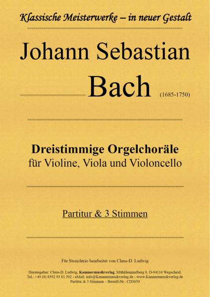 Bach, Johann Sebastian – Dreistimmige Orgelchoräle für Violine, Viola und Violoncello
