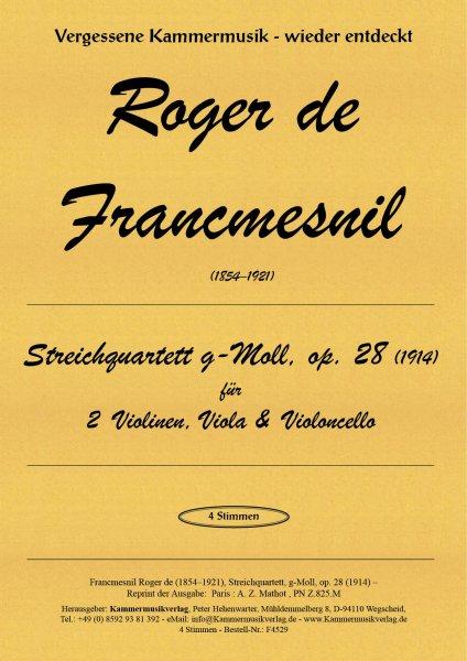 Francmesnil, Roger de – Streichquartett, g-Moll, op. 28