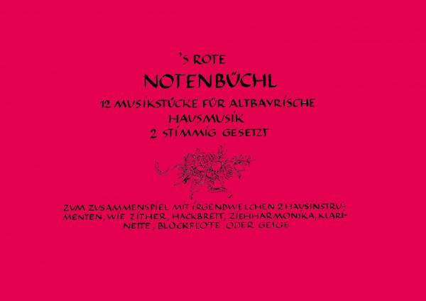 'S Rote Notenbüchl – 12 Musikstücke für Altbayrische Hausmusik