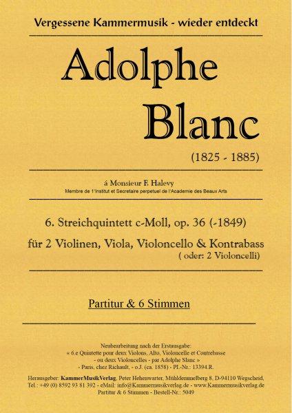 Blanc, Adolphe – Streichquintett m.Kb Nr. 6, c-Moll, op. 36