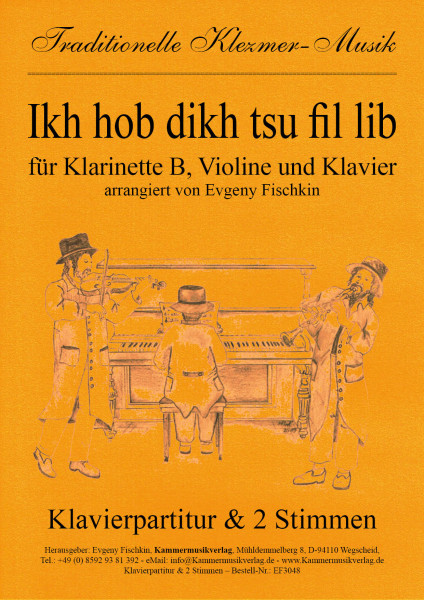 Ikh hob dikh tsu fil lib – Klezmer-Musik