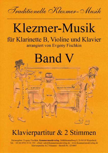 Klezmer-Musik – Band V für Klarinette B, Violine und Klavier