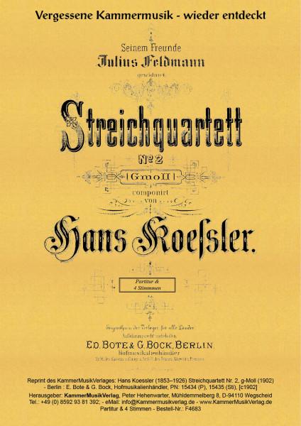 Koessler, Hans – Streichquartett Nr. 2, g-Moll