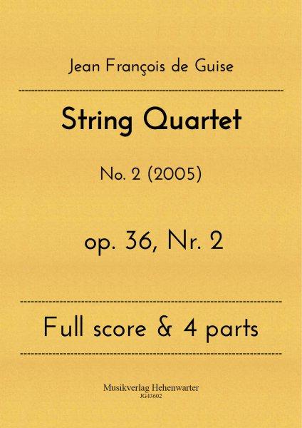 Guise, Jean François de – String Quartet No. 2
