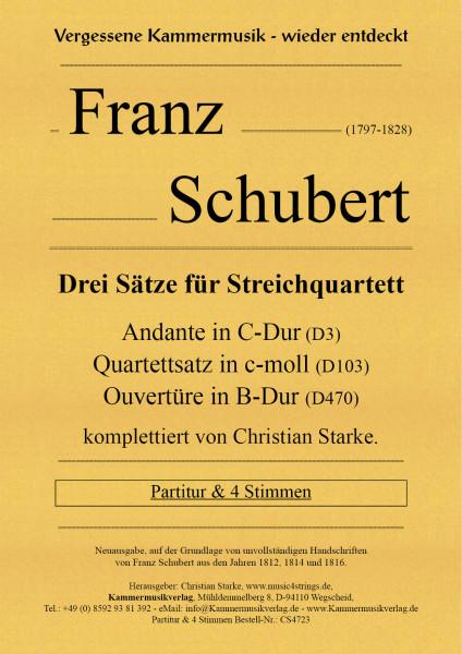 Schubert, Franz – 3 Sätze für Streichquartett