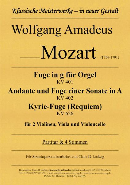 Mozart, Wolfgang Amadeus – Drei Fugen für Streichquartett