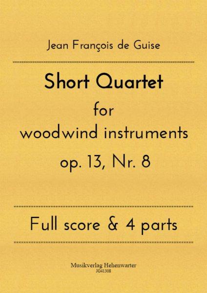Guise, Jean François de – Short Quartet for woodwind instruments