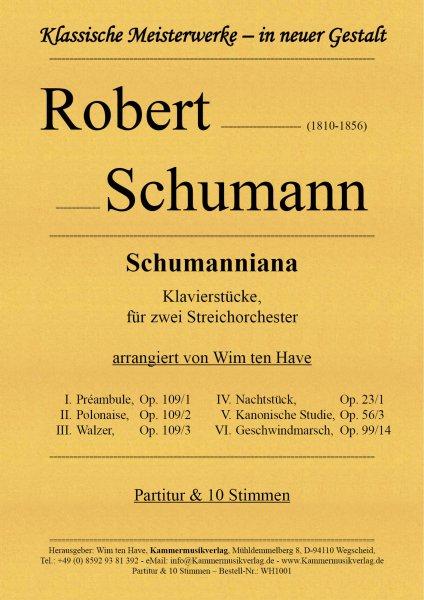 Schumann, Robert – Schumanniana Klavierstücke, für zwei Streichorchester