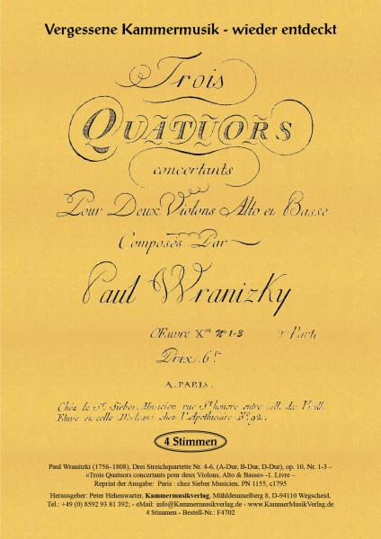 Wranitzki, Paul – Drei Streichquartette op. 10, Nr. 4-6, (A-Dur, B-Dur, D-Dur), op. 10