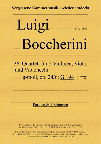 Boccherini, Luigi – 36. Quartett für 2 Violinen, Viola und Violoncello, g-moll, op. 24-6, G 194