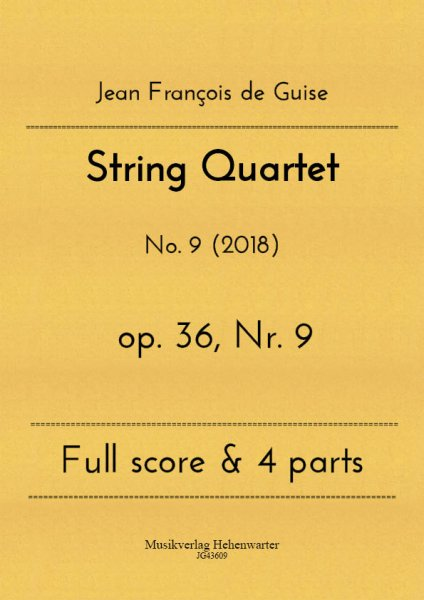 Guise, Jean François de – String Quartet No. 9