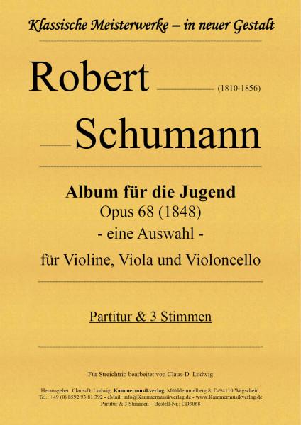 Robert Schumann – Album für die Jugend – eine Auswahl
