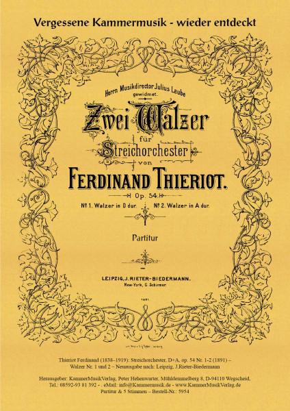 Thieriot, Ferdinand – Streichorchester, D+A op. 54 Nr. 1-2