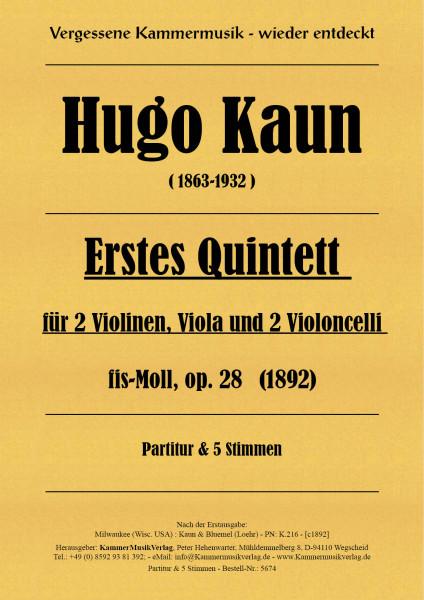 Kaun, Hugo – Streichquintett, fis-Moll, op. 28