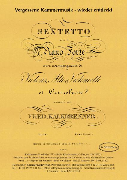 Kalkbrenner, Friedrich – Klaviersextett, G-Dur, op. 58