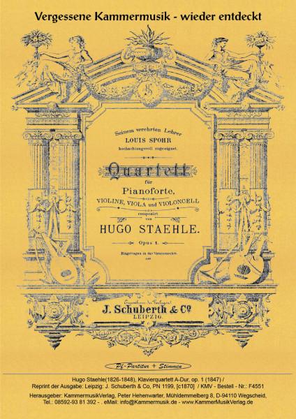 Staehle, Hugo – Klavierquartett, A-Dur, op. 1