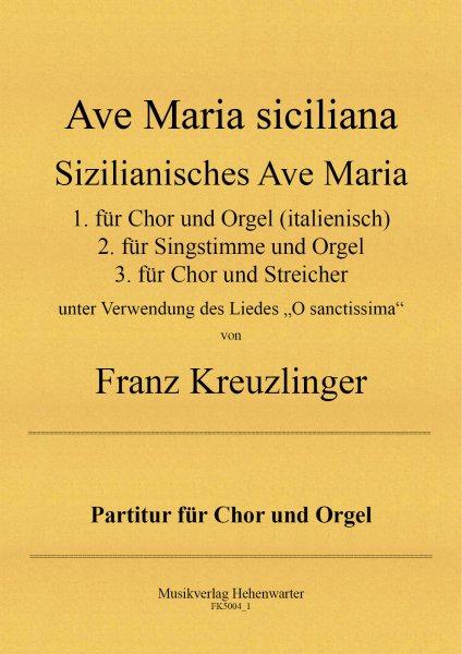 Kreuzlinger Franz – Sizilianisches Ave Maria - Ave Maria siciliana