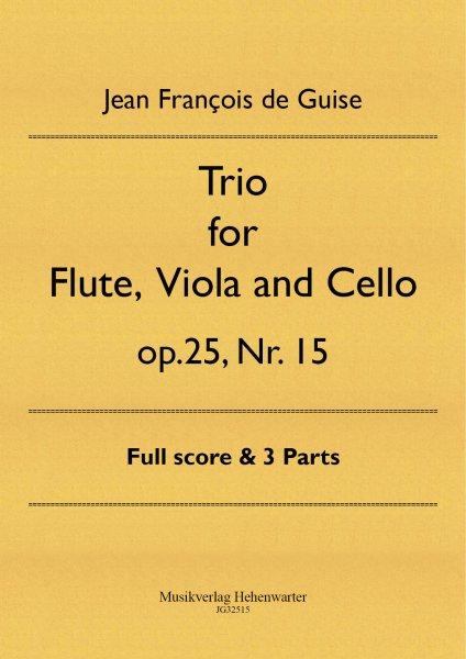 Guise, Jean François de – Trio for Flute, Viola and Cello op. 25, Nr. 15