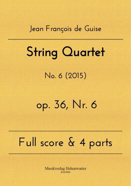 Guise, Jean François de – String Quartet No. 6