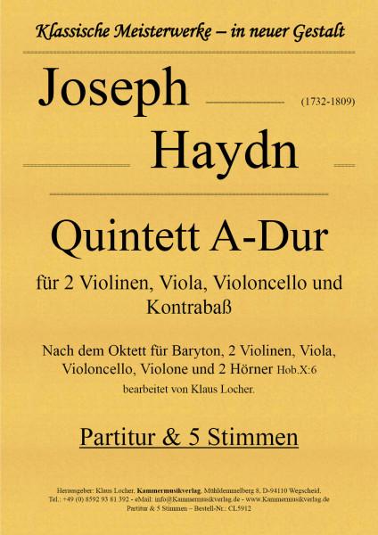 Haydn, Joseph – Quintett für 2 Violinen, Viola, Violoncello & Kontrabaß, A-Dur, Hob.:X: 6