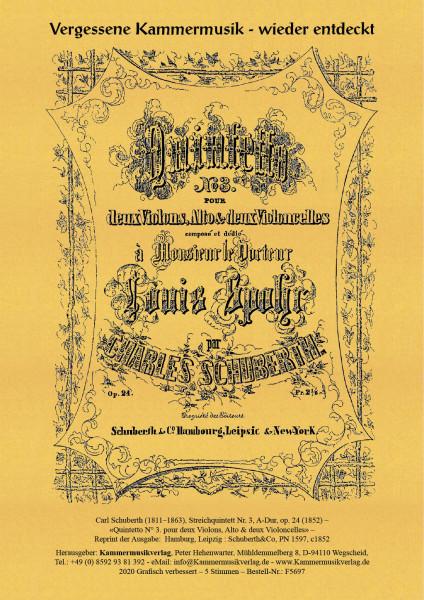 Schuberth, Carl – Streichquintett Nr. 3, A-Dur, op. 24