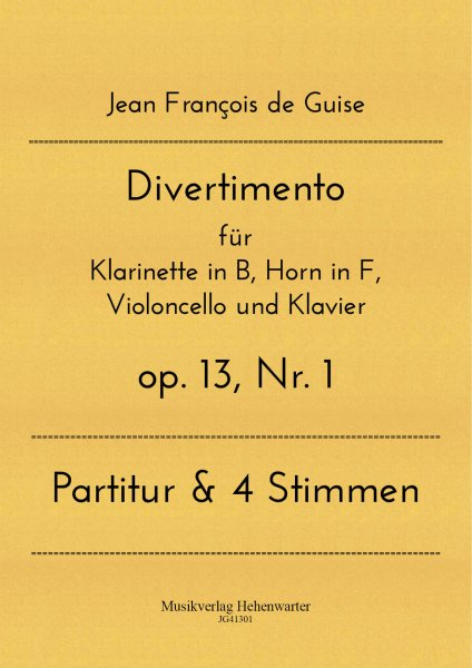 Guise, Jean François de – Divertimento für Klarinette in B, Horn in F, Violoncello und Klavier
